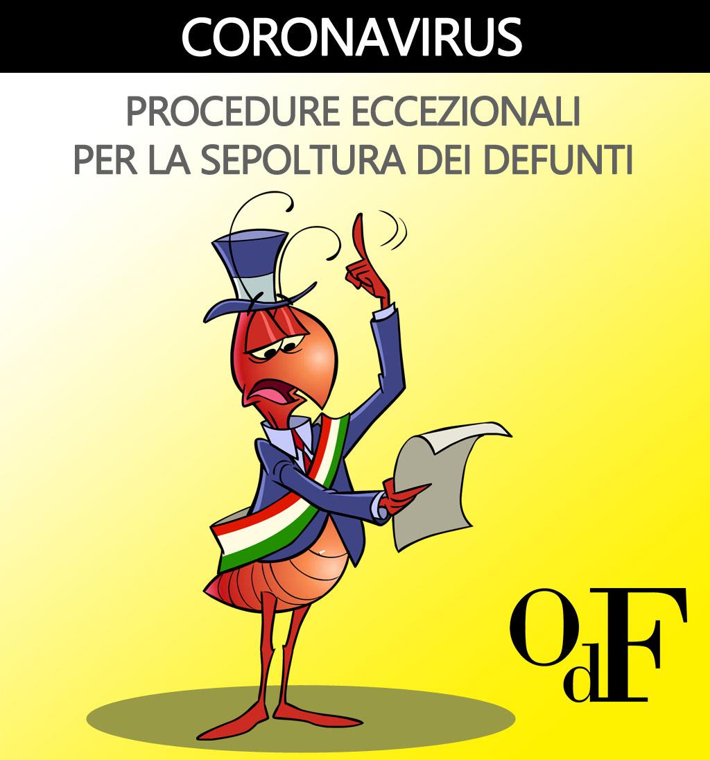 Introdotte procedure eccezionali per le sepolture dei defunti. Ecco l'ordinanza per gestire criticità e decessi del coronavirus (codiv-19)